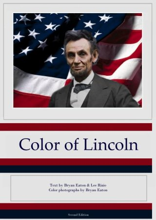 Abraham Lincoln Photographs Color - New Lincoln Book for the ...
